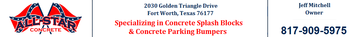 All Star Concrete concrete parking bumper splash blocks Dallas Fort Worth Texas